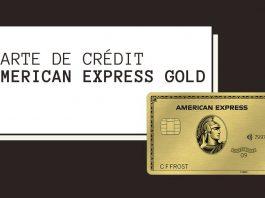 Comment bénéficier d'une carte de crédit Gold American Express – Trucs et astuces