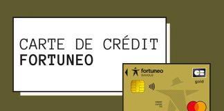 Comment bénéficier d'une carte de crédit Gold Mastercard chez Fortuneo – Trucs et astuces